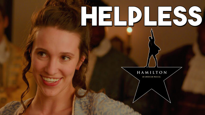 Helpless from the Musical Hamilton